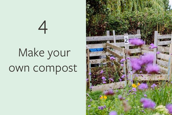 4. Make your own compost